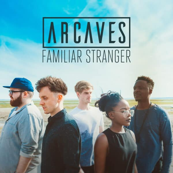 ARCAVES Familiar Stranger Single Cover
